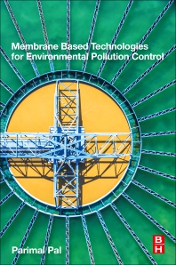 Cover image for Membrane-Based Technologies for Environmental Pollution Control