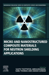 Cover image for Micro and Nanostructured Composite Materials for Neutron Shielding Applications