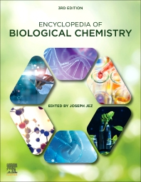 Encyclopedia of Biological Chemistry - 3rd Edition - ISBN: 9780128194607