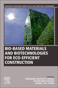 Bio-based Materials and Biotechnologies for Eco-efficient Construction - 1st Edition - ISBN: 9780128194812, 9780128223819