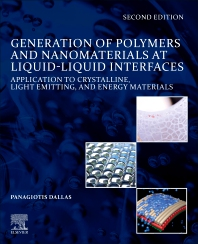 Cover image for Generation of Polymers and Nanomaterials at Liquid-Liquid Interfaces