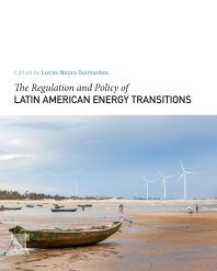 Cover image for The Regulation and Policy of Latin American Energy Transitions