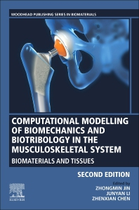 Cover image for Computational Modelling of Biomechanics and Biotribology in the Musculoskeletal System
