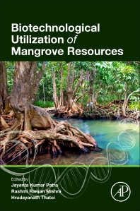 Cover image for Biotechnological Utilization of Mangrove Resources