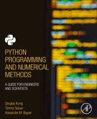 Python Programming and Numerical Methods - 1st Edition - ISBN: 9780128195499, 9780128195505