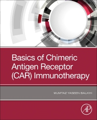 Cover image for Basics of Chimeric Antigen Receptor (CAR) Immunotherapy