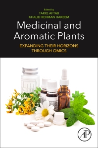 Medicinal and Aromatic Plants - 1st Edition - ISBN: 9780128195901, 9780128227756