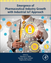 Cover image for Emergence of Pharmaceutical Industry Growth with Industrial IoT Approach