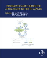 Cover image for Prognostic and Therapeutic Applications of RKIP in Cancer