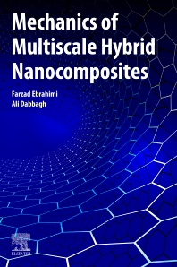 Mechanics of Multi-Scale Hybrid Nanocomposites - 1st Edition - ISBN: 9780128196144