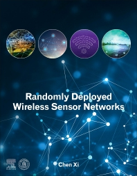 Randomly Deployed Wireless Sensor Networks - 1st Edition - ISBN: 9780128196243
