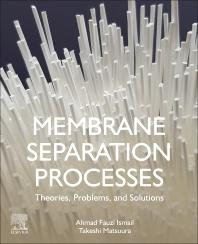 Membrane Separation Processes - 1st Edition - ISBN: 9780128196267