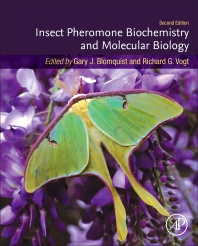 Insect Pheromone Biochemistry and Molecular Biology - 2nd Edition - ISBN: 9780128196281