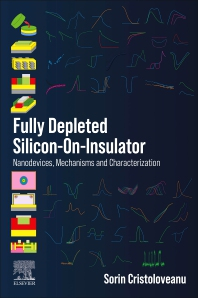 Fully Depleted Silicon-On-Insulator - 1st Edition - ISBN: 9780128196434
