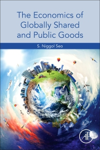 Cover image for The Economics of Globally Shared and Public Goods