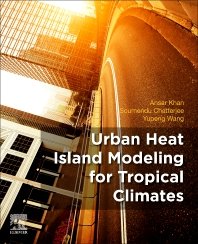 Cover image for Urban Heat Island Modelling for Tropical Climates