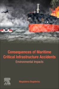 Consequences of Maritime Critical Infrastructure Accidents - 1st Edition - ISBN: 9780128196755, 9780128198995