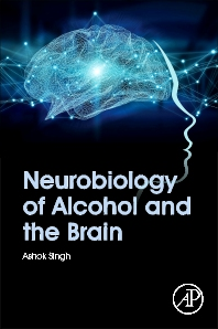Cover image for Neurobiology of Alcohol and the Brain