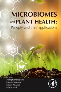 Microbiomes and Plant Health - 1st Edition - ISBN: 9780128197158