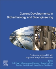 Current Developments in Biotechnology and Bioengineering - 1st Edition - ISBN: 9780128197226, 9780128217191