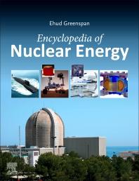Encyclopedia of Nuclear Energy - 1st Edition - ISBN: 9780128197257, 9780128197325