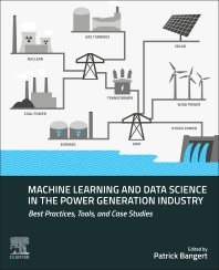 Cover image for Machine Learning and Data Science in the Power Generation Industry