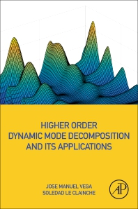 Cover image for Higher Order Dynamic Mode Decomposition and Its Applications