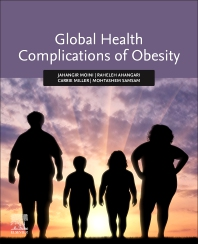 Global Health Complications of Obesity - 1st Edition - ISBN: 9780128197516, 9780128197523