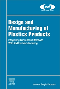 Cover image for Design and Manufacturing of Plastics Products