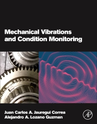 Cover image for Mechanical Vibrations and Condition Monitoring
