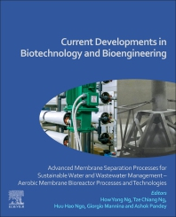 Current Developments in Biotechnology and Bioengineering - 1st Edition - ISBN: 9780128198094, 9780128214176