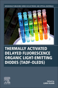 Cover image for Thermally Activated Delayed Fluorescence Organic Light-Emitting Diodes (TADF-OLEDs)