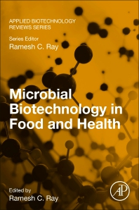 Microbial Biotechnology in Food and Health - 1st Edition - ISBN: 9780128198131