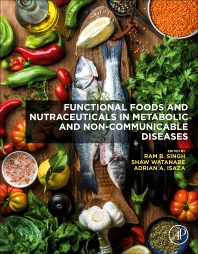 Functional Foods and Nutraceuticals in Metabolic and Non-communicable Diseases - 1st Edition - ISBN: 9780128198155