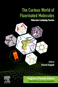Cover image for The Curious World of Fluorinated Molecules