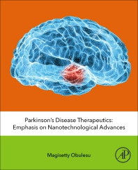 Parkinson's Disease Therapeutics - 1st Edition - ISBN: 9780128198827, 9780128198834