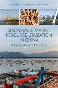 Sustainable Marine Resource Utilization in China - 1st Edition - ISBN: 9780128199114, 9780128208199