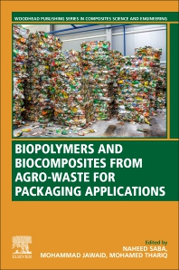 Cover image for Biopolymers and Biocomposites from Agro-waste for Packaging Applications