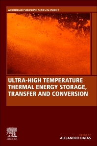 Cover image for Ultra-High Temperature Thermal Energy Storage, Transfer and Conversion