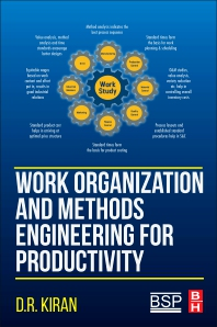 Work Organization and Methods Engineering for Productivity - 1st Edition - ISBN: 9780128199565, 9780128203927