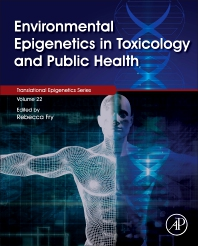 Cover image for Environmental Epigenetics in Toxicology and Public Health