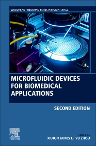Microfluidic Devices for Biomedical Applications - 2nd Edition - ISBN: 9780128199718