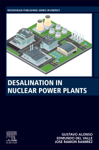 Desalination in Nuclear Power Plants - 1st Edition - ISBN: 9780128200216, 9780128226445