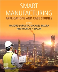 Smart Manufacturing - 1st Edition - ISBN: 9780128200285, 9780128203811