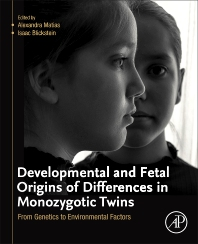 Cover image for Developmental and Fetal Origins of Differences in Monozygotic Twins