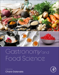 Gastronomy and Food Science - 1st Edition - ISBN: 9780128200575, 9780128204382