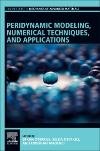 Cover image for Peridynamic Modeling, Numerical Techniques, and Applications