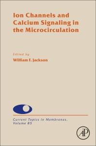 Ion Channels and Calcium Signaling in the Microcirculation - 1st Edition - ISBN: 9780128200902