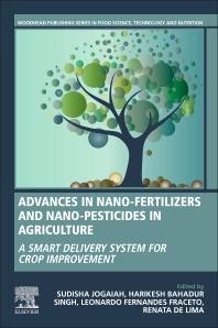 Advances in Nano-Fertilizers and Nano-Pesticides in Agriculture - 1st Edition - ISBN: 9780128200926, 9780128204443