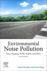 Environmental Noise Pollution - 2nd Edition - ISBN: 9780128201008